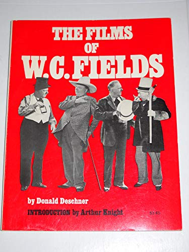 9780806501437: The Films of W. C. Fields