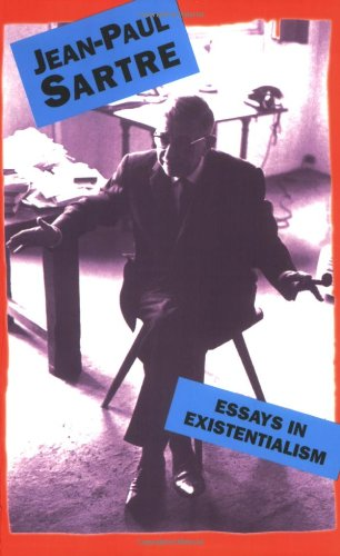 Essays In Existentialism: Sartre, Jean-Paul