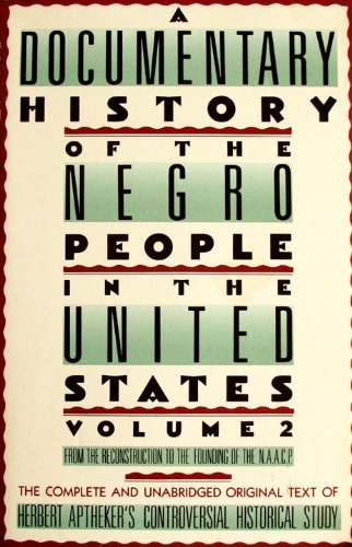 9780806501673: A Documentary History Of The Negro People In The United States, Volume 2: From the Reconstruction to the Founding of the N.A.A.C.P.