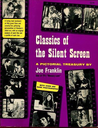 Classics of the Silent Screen: A Pictorial Treasury: Franklin, Joe