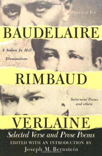 9780806501963: Baudelaire Rimbaud Verlaine: Selected Verse and Prose Poems