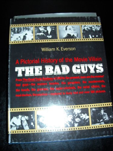 9780806501987: Bad Guys: Pictorial History of the Movie Villain