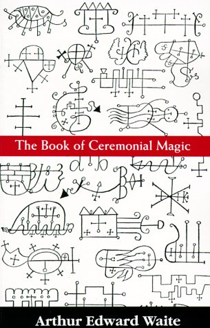 9780806502083: The Book of Ceremonial Magic