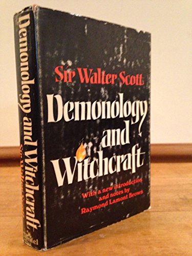 Letters on Demonology and Witchcraft: Sir Scott Walter