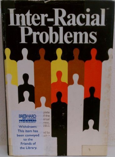 Inter-Racial Problems: Spiller, G., Editor