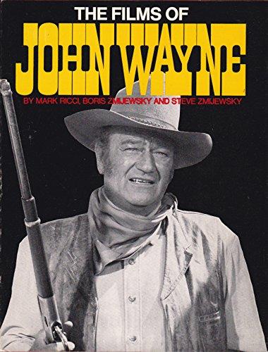 The Films of John Wayne (SIGNED): Ricci, Mark (John Wayne)