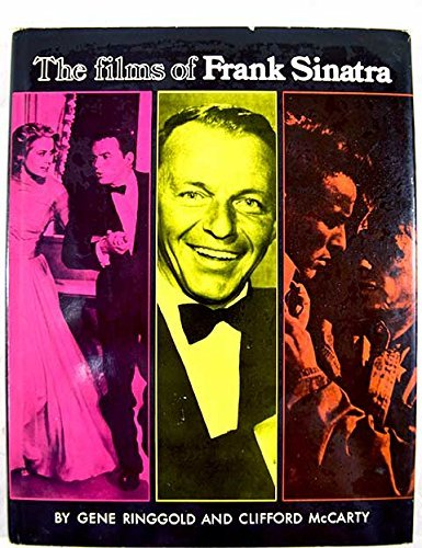 Films of Frank Sinatra (Film Books): Ringgold, Gene; McCarty, Clifford
