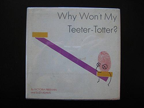 Why Won't My Teeter-Totter?: Victoria Freeman
