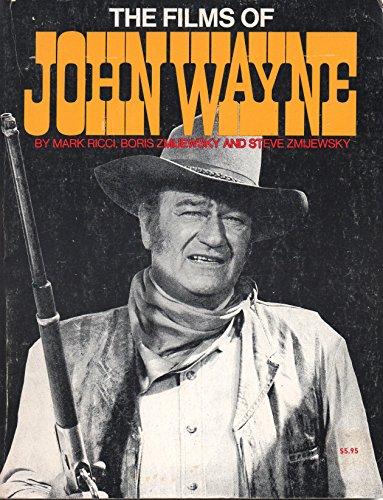 The Films of John Wayne: Ricci, Mark