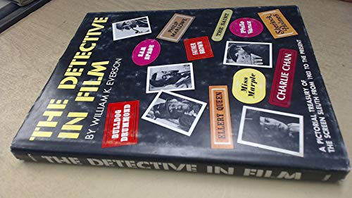 9780806502984: Detective in Film: Pictorial Treasury of the Screen Sleuth from 1903 to the Present