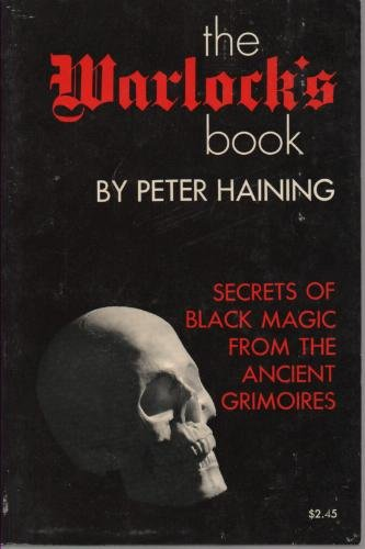 9780806503035: The Warlock's Book: Secrets of Black Magic from the Ancient Grimoires