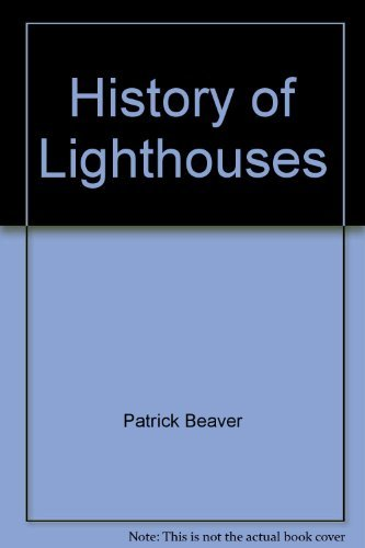 A History of Lighthouses: Beaver, Patrick