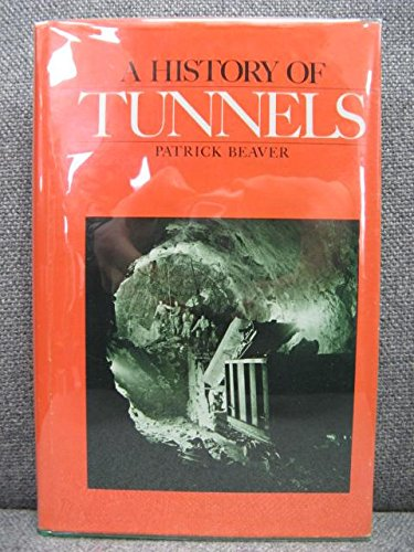 History of Tunnels: Beaver, P.