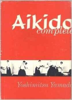 9780806504179: Aikido Complete