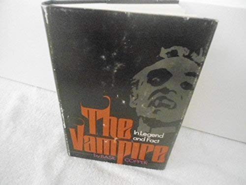 9780806504339: The Vampire...in Legend, Fact and Art