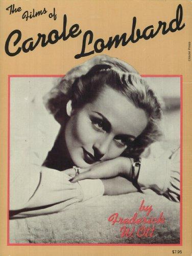 The Films of Carole Lombard - Ott, Frederick W.