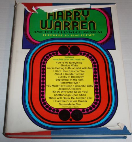 Harry Warren and the Hollywood Musical: CROSBY, BING; (FORWORD) Thomas, Tony (AUTHOR)