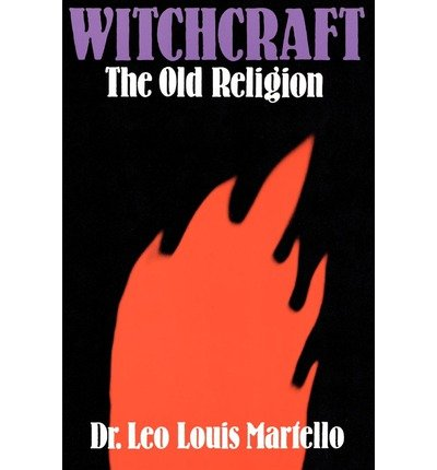 Witchcraft: The Old Religion
