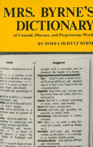 9780806504988: Mrs. Byrne's Dictionary of Unusual, Obscure and Preposterous Words