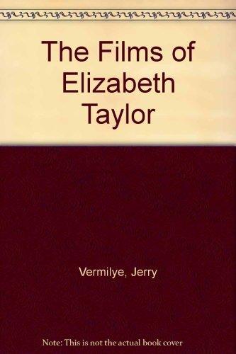 9780806505084: The Films of Elizabeth Taylor