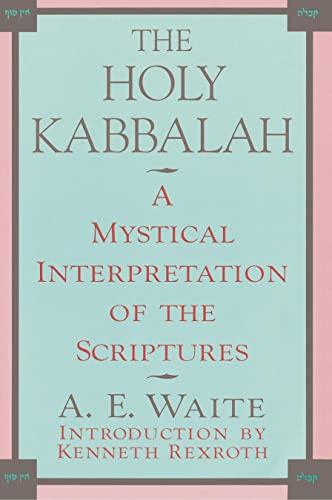 9780806505220: The Holy Kabbalah: A Mystical Interpretation of the Scriptures