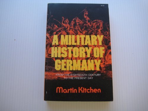 9780806505244: A Military History of Germany: From the Eighteenth Century to the Present Day