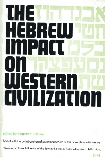 9780806505329: The Hebrew Impact on Western Civilization