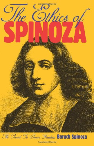 9780806505367: The Ethics Of Spinoza: The Road to Inner Freedom