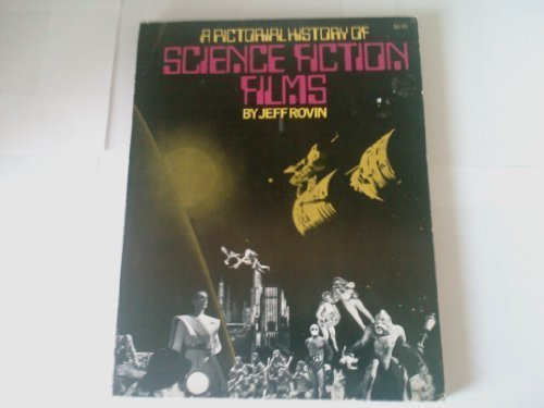 Pictorial History of Science Fiction Films (0806505370) by Rovin, Jeff