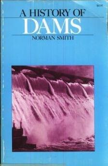 9780806505411: History of Dams