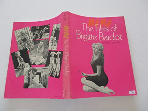 Bebe. The Films of Brigitte Bardot.