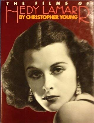 Films of Hedy Lamarr: Young, Christopher