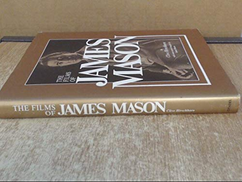 The Films of James Mason: Hirschhorn, Clive