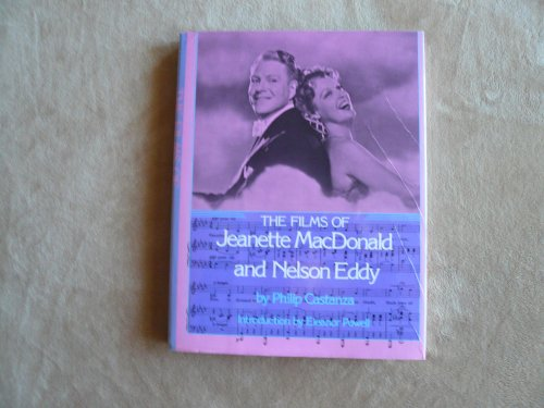 9780806506005: The films of Jeanette MacDonald and Nelson Eddy