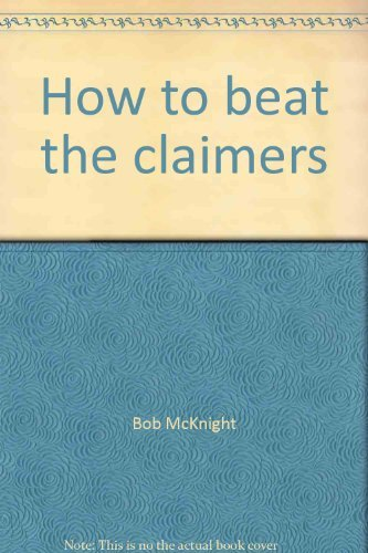 9780806506142: How to beat the claimers