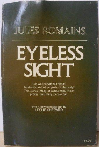 Eyeless Sight: Jules Romains