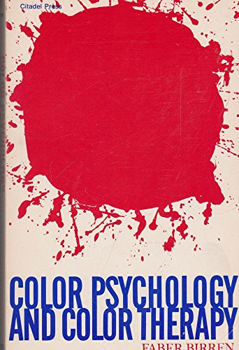 Color Psychology Therapy by Faber Birren - AbeBooks