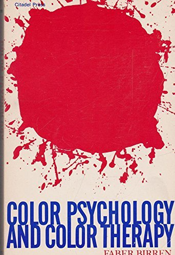 Color Psychology and Color Therapy (0806506539) by Faber Birren
