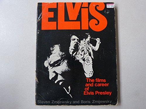 Elvis: Films and Career of Elvis Presley: Steven Zmijewsky; Boris Zmijewsky