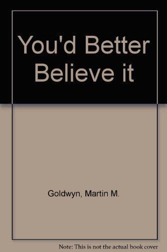 9780806506722: You'd Better Believe It