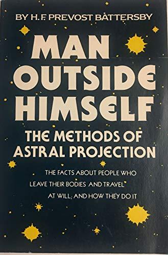 9780806507095: Man Outside Himself
