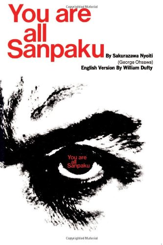 9780806507286: You Are All Sanpaku