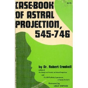9780806507309: Case Book of Astral Projection, 545-746