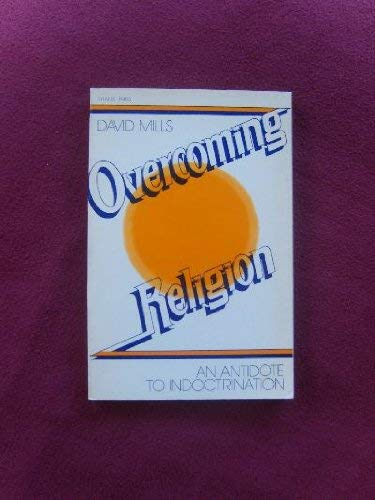 Overcoming Religion: Mills, David