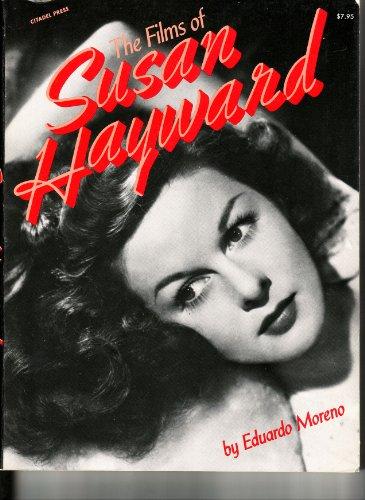 The Films of Susan Hayward: Eduardo Moreno