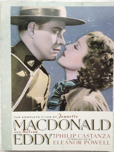 The Complete Films of Jeanette MacDonald and: Castanza, Philip