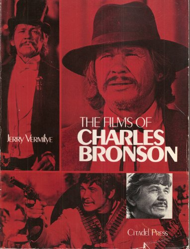 9780806507774: The Films of Charles Bronson