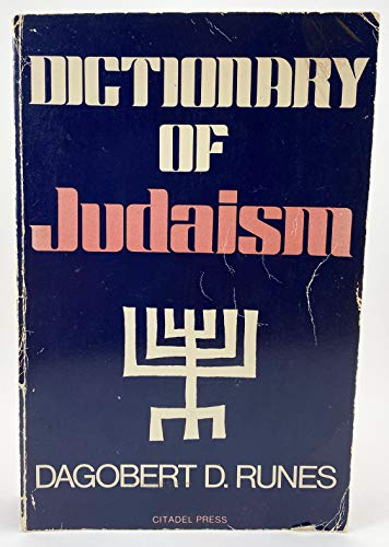 9780806507873: Dictionary of Judaism: The Tenets, Rites, Customs, and Concepts of Judaism