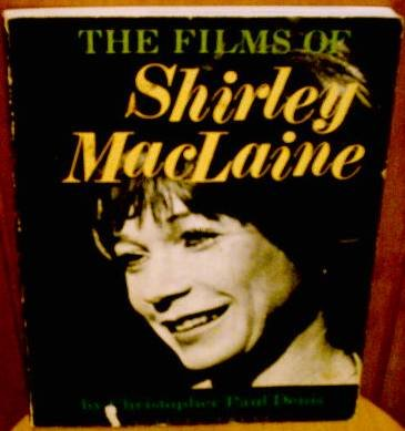 The Films Of Shirley MacLaine