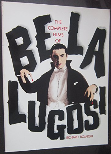 9780806508085: The Complete Films of Bella Lugosi